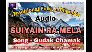 lenin  Gudak Chamak | Traditional Folk Of Chamba | Lenin Audio