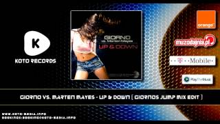 Giorno Vs. Marten Mayes - Up & Down (Giornos Jump Mix Edit)