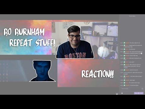 Bo Burnham Repeat Stuff   REACTION + THOUGHTS