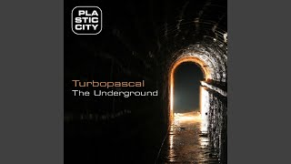 The Underground (Plastik Funk Dub)