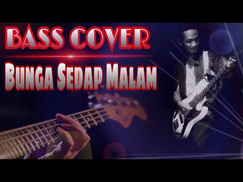Bunga Sedap Malam - Bass Cover