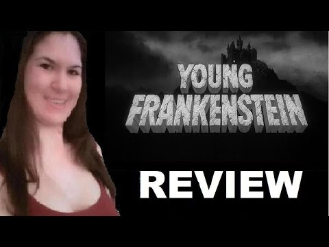 Young Frankenstein - Movie Review (Day 21)