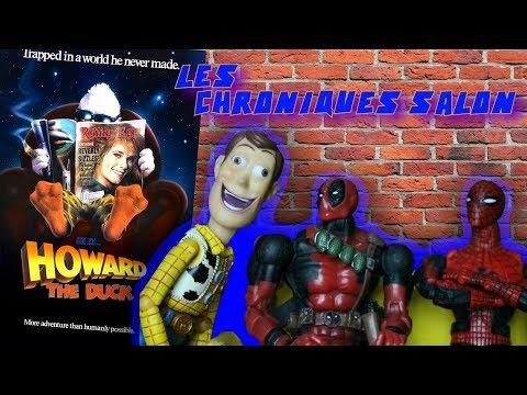 LES CHRONIQUES SALON #4 - Howard The Duck