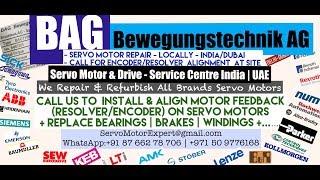 BAG Bewegungstechnik Dubai Servo Motor Encoder Align Resolver Adjust Repair UAE Oman  Saudi