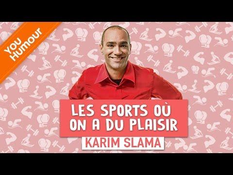 KARIM SLAMA - Les sports où on a du plaisir