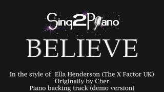 Believe - Ella Henderson (Piano backing track) X Factor UK