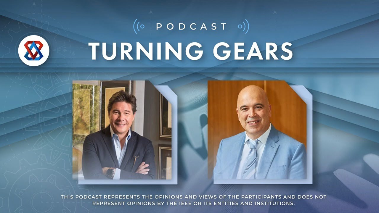 """Robert Edward Grant's """"Turning Gears"""" Podcast with special guest Konstantinos Karachalios of IEEE"""