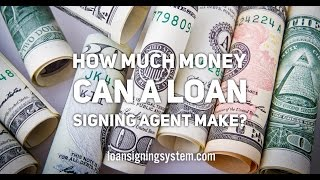 How Much a Notary Public Loan Signing Agent Can Make Per Month