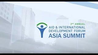 Aid & Development Asia Summit 2017 - Highlights
