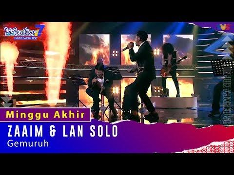 Zaaim & Lan Solo - Gemuruh | Minggu Akhir | #Mentor7