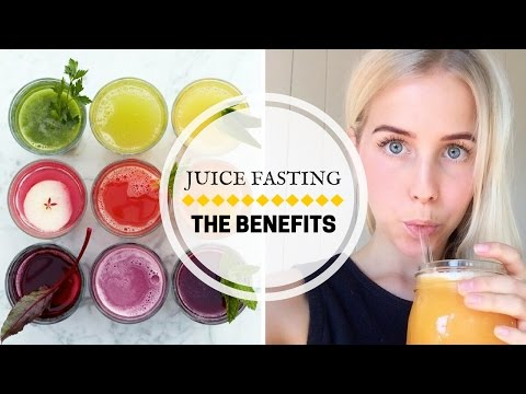 The Health Benefits of Juice Fasting