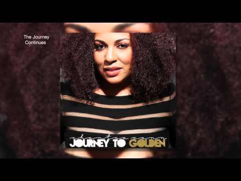 """""""The Journey Continues"""" - Chantae Cann"""
