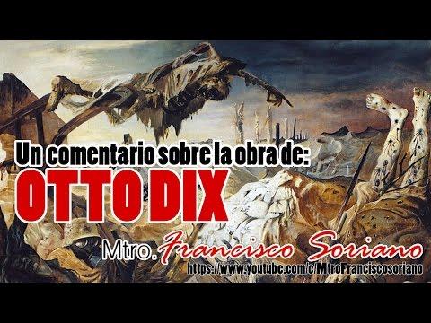 Un Comentario sobre la obra de Otto Dix.