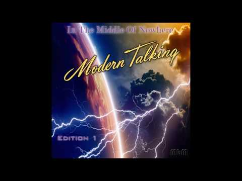 Modern Talking - In The Middle Of Nowhere Edition 1 / Remixed Album (re-cut by Manaev)