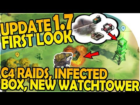 UPDATE 1.7 FIRST LOOK- C4 RAID,NEW WATCHTOWER, INFECTED BOX- Last Day On Earth Survival 1.6.5 Update