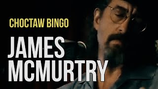 "James McMurtry ""Choctaw Bingo"""