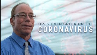 Dr. Steven Greer Explains Coronavirus & Discusses Upcoming Film