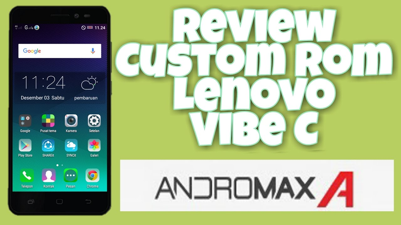 Custom Rom Lenovo Vibe C Di Andromax A