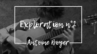 Antoine Boyer - Exploration n°2