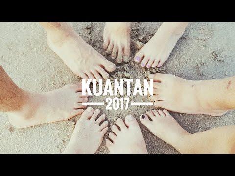 Kuantan Trip 2017