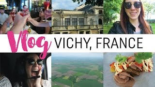 Vlog #5 - Trois jours de folie à Vichy... avec Vichy !