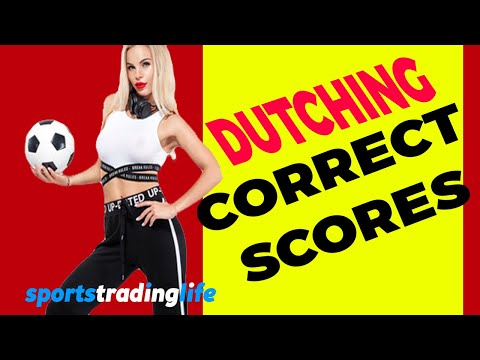 Dutching Correct Scores On Betfair - How To Trade It! [FULL VIDEO]