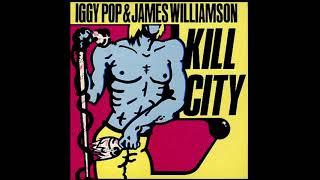 Iggy Pop & James Williamson - Kill City (1977) (US BOMP! Green Translucent vinyl) (FULL LP)