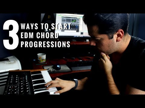 3 Ways To Start Your EDM Chord Progression