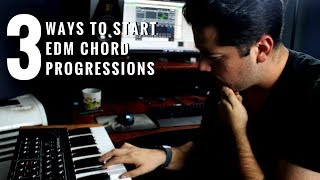 3 Ways To Start Your EDM Chord Progression