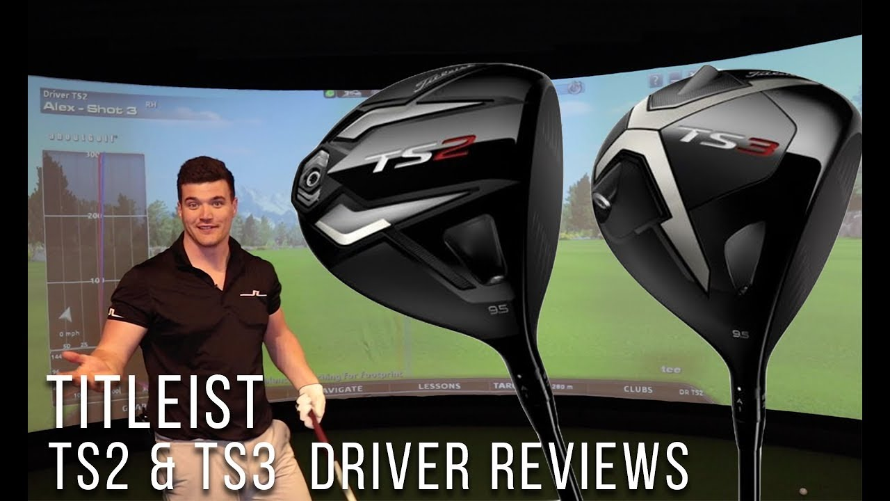 Titleist TS2 & TS3 Driver Review