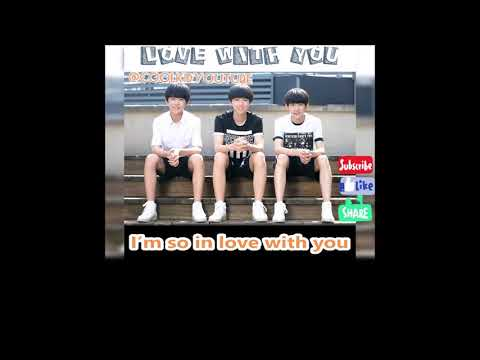 TFBOYS: Love With You - Chinese English Pinyin Lyrics (remake)