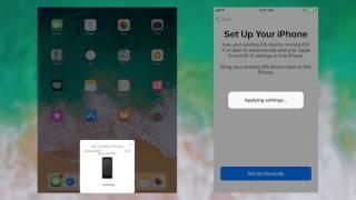 New iOS 11 Automatic Setup Process