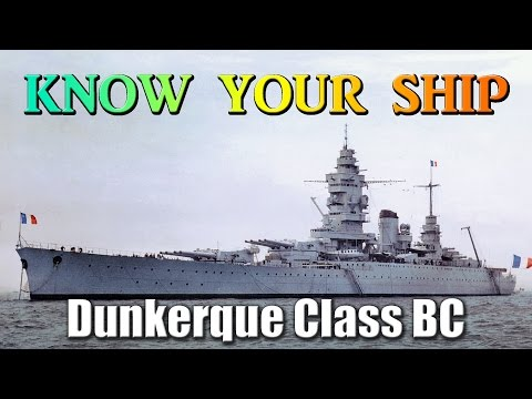 World of Warships - Know Your Ship #39 - Dunkerque Class Battlecruisers