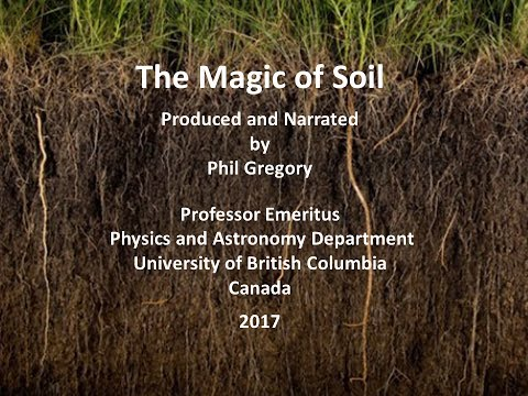 The Magic of Soil