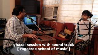 Ragesree School of Music - Ghazal Session with Sound Track