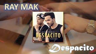 Luis Fonsi ft. Daddy Yankee - Despacito Piano by Ray Mak