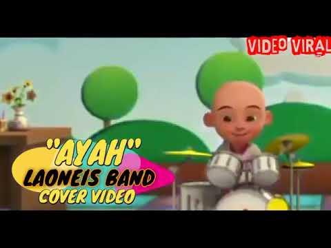 download-mp3-dan-video-upin-ipin-ayah-laoneis-band-video-cover-3g