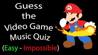 Guess the Video Game Music Quiz [Easy - Impossible]