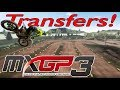 MXGP3 Transfers on The Compound!!