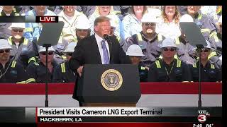 Trump speaking at Cameron LNG - Recorded coverage