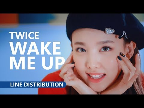 TWICE (트와이스) - WAKE ME UP [Line Distribution]