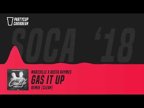 [SOCA 2018] - Marzville x Busta Rhymes - Gas It Up (Remix) (Clean)