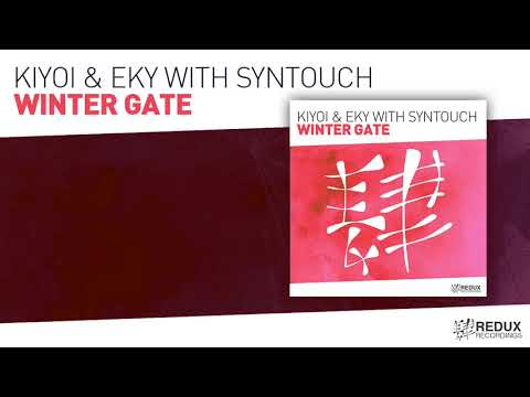 Kiyoi & Eky With Syntouch   Winter Gate (Full Version)