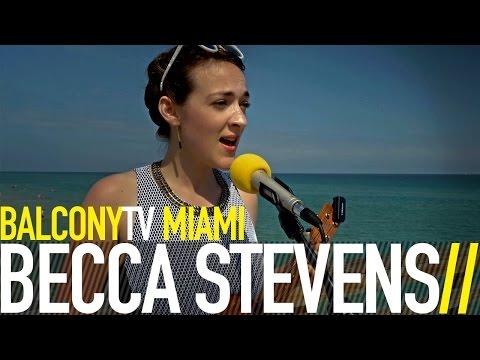 BECCA STEVENS - REGINA (BalconyTV)