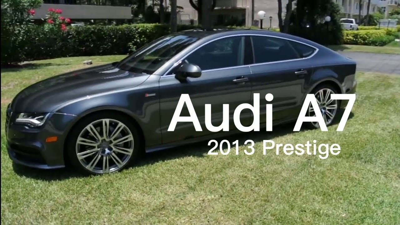 2013 Audi A7 Prestige - YouTube