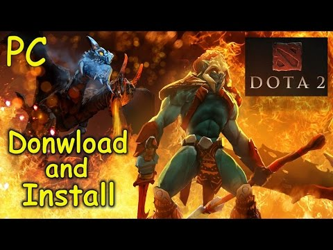 How to Download and Install DOTA 2