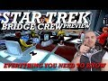 STAR TREK BRIDGE CREW PREVIEW | Everything You Need To Know!!!