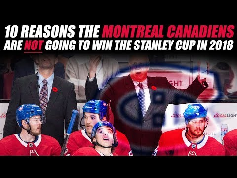 10 Reasons the Montreal Canadiens are NOT Winning the Stanley Cup