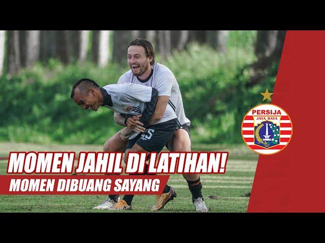 DIBUANG SAYANG | Momen Jahil Pemain Persija Saat Latihan