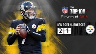 #21: Ben Roethlisberger (QB, Steelers) | Top 100 NFL Players of 2016